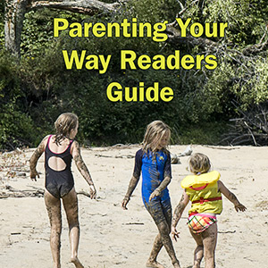 Parenting Your Way Reader's Guide